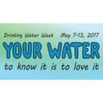 We're celebrating Drinking Water Week!