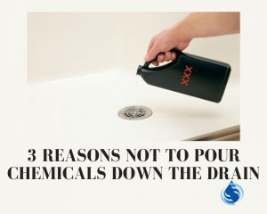no chemicals down the drain